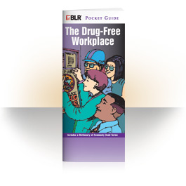 The Drug-Free Workplace Pocket Guide