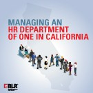 Managing an HR Department of One in California - Download