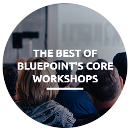 The Best of Bluepoint's Core Workshops