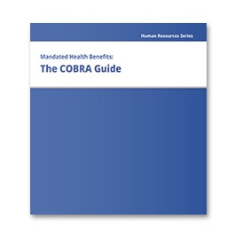 Mandated Health Benefits: The COBRA Guide