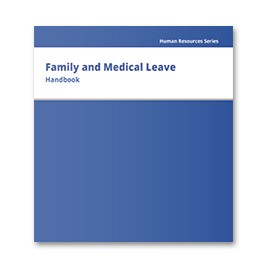 Family and Medical Leave Handbook