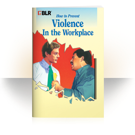 How to Prevent Violence in the Workplace