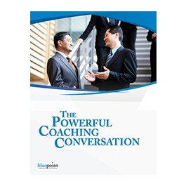 The Powerful Coaching Conversation