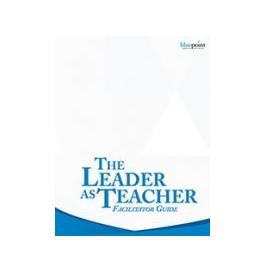 The Leader as Teacher Facilitator Kit