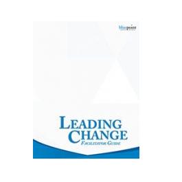 Leading Change Facilitator Kit