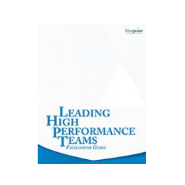 Leading High Performance Teams Facilitator Kit