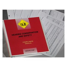 Hearing Conservation and Safety Compliance Manual