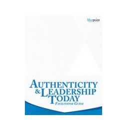 Authenticity & Leadership Today Facilitator Kit