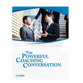 The Powerful Coaching Conversation