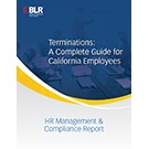 Terminations: A Complete Guide for California Employers - Download