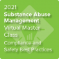 2021 Substance Abuse Management Virtual Master Class: Effective Strategies for Employers for Safely Managing Changes to Cannabis and Drug Testing Laws - On-Demand