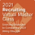 2021 Recruiting Virtual Master Class: Sourcing Strategies to Combat the 2021 Hiring Struggle - On-Demand